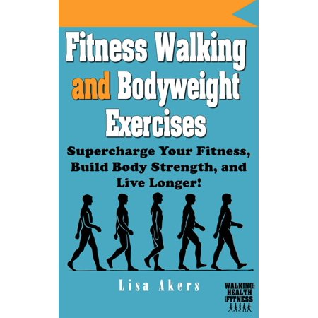 Fitness Walking and Bodyweight Exercises - eBook