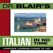 Dr. Blair's Italian in No Time - Audiobook