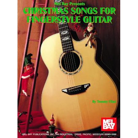 - Christmas Songs for Fingerstyle Guitar - by Tommy Flint - SongBook - 93788