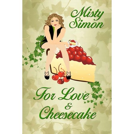 For Love and Cheesecake - eBook