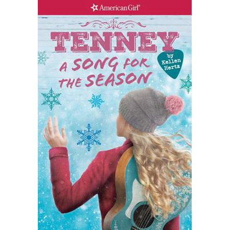 A Tenney: A Song for the Season (American Girl: Tenney Grant, Book