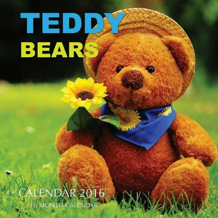 Teddy Bear Calendar (Teddy Bears Calendar 2016: 16 Month Calendar (Paperback))
