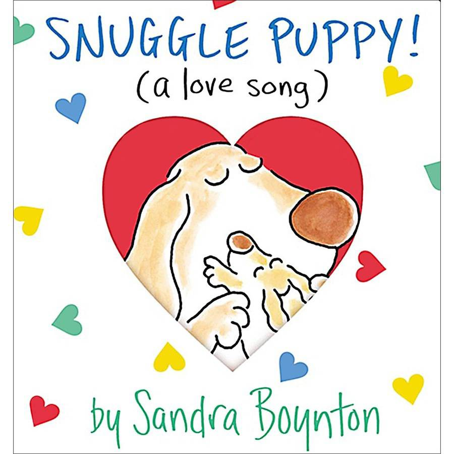 Workman Publishing Snuggle Puppy A Little Love Song