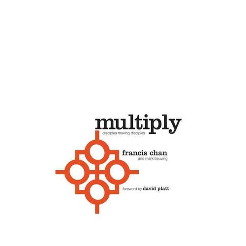 Multiply: Disciples Making Disciples
