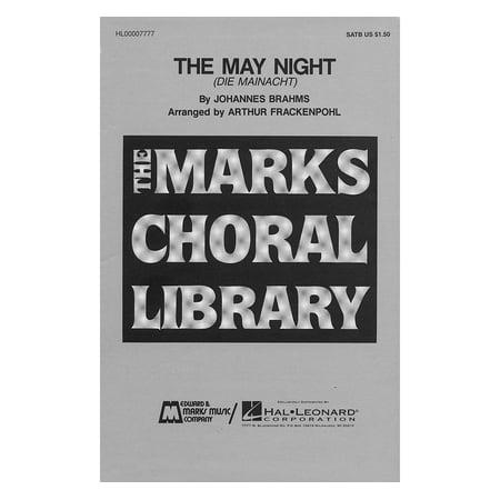 Edward B. Marks Music Company The May Night SATB composed by Johannes Brahms (Mayo Company)