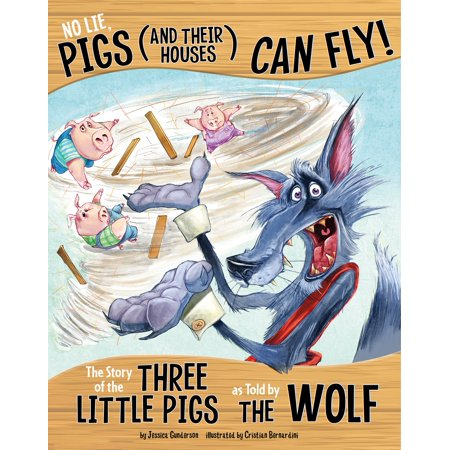 No Lie, Pigs (and Their Houses) Can Fly! - eBook