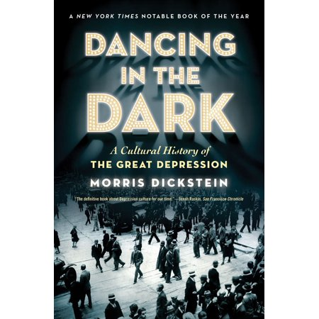 Dancing in the Dark : A Cultural History of the Great Depression](Cultural History Of Halloween)