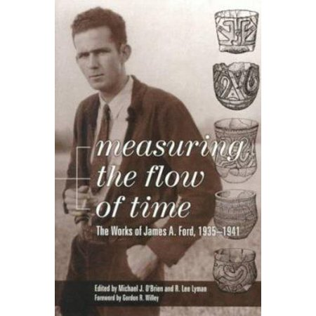 Measuring the Flow of Time: The Works of James A. Ford, 1935-1941
