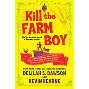 Kill the Farm Boy : The Tales of Pell