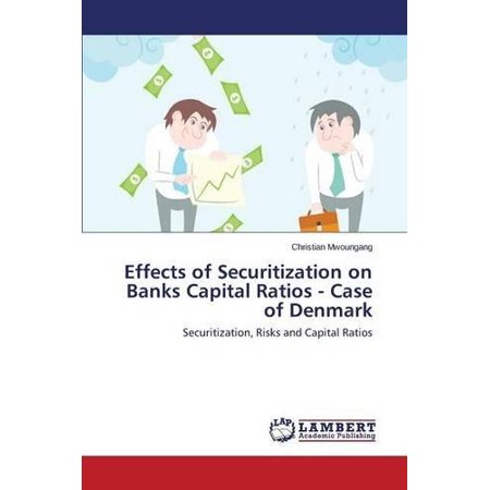 Effects Of Securitization On Banks Capital Ratios   Case Of Denmark