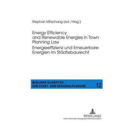Energy Efficiency And Renewable Energies In Town Planning Law   Energieeffizienz Und Erneuerbare Energien Im Stadtebaurecht