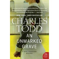 An Unmarked Grave : A Bess Crawford Mystery