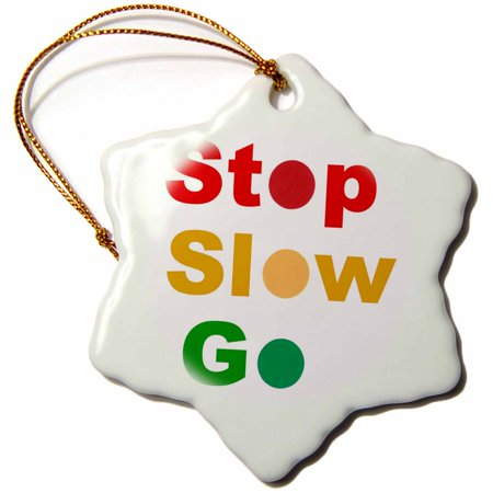 - 3dRose Painting of Red Yellow and Green Traffic Lights is Used to Spell Stop Slow and Go, Snowflake Ornament, Porcelain, 3-inch