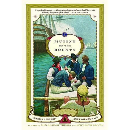 Mutiny on the Bounty (The Mutiny On Board Hms Bounty Summary)