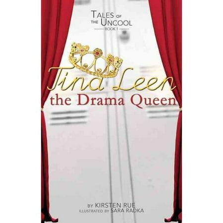 Tina Leen the Drama Queen