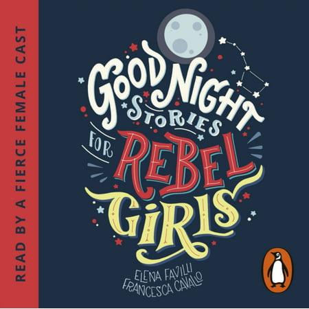 GOOD NIGHT STORIES FOR REBEL -