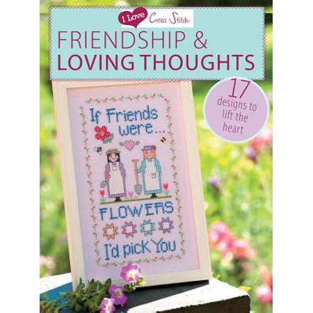 I Love Cross Stitch Friendship & Loving Thoughts - eBook