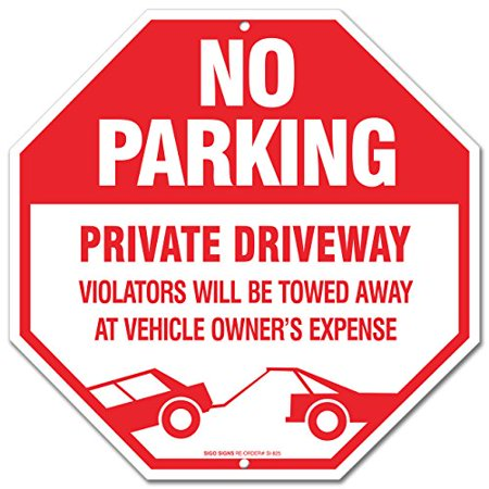 No Parking Sign - Private Driveway Violators Will Be Towed Away At Vehicle Owners Expense