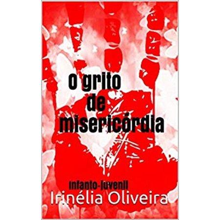 O grito de misericórdia Infanto-juvenil, romance - eBook](Grito De Terror De Halloween)