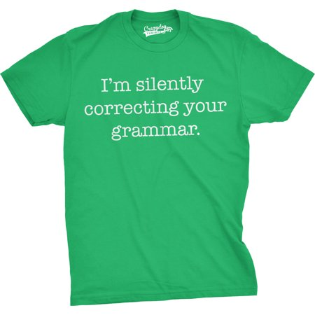Mens Silently Correcting Your Grammar Funny T Shirt Nerdy Sarcastic Tee For Guys (Fifties Attire For Guys)