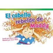 El Cabello Rebelde de Maddy = Maddy's Unruly Hair