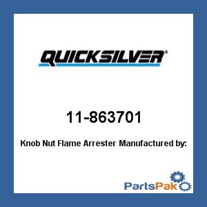 Mercury - Mercruiser 11-863701 Mercury Quicksilver 11-863701 Knob Nut Flame - Arrester Screen