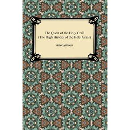 The Quest of the Holy Grail (The High History of the Holy Graal) - eBook (Holy Grail Costumes)