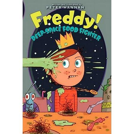 Freddy! Deep-Space Food Fighter - eBook