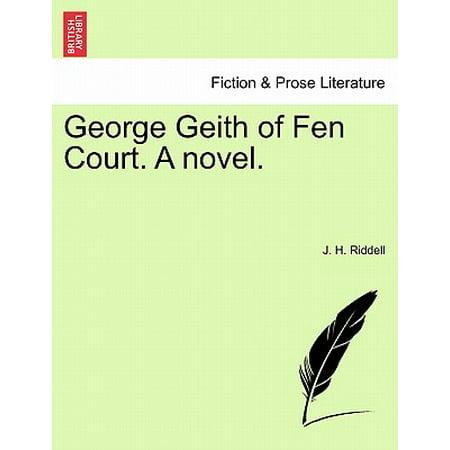 George Geith of Fen Court. a Novel.