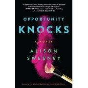 Opportunity Knocks : A Novel