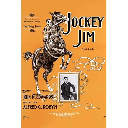 Horse racing was a big event the top athletes were like movie stars and they shared the spotlight with their horses  This sheet music the Jockey Jim Ballad highlights the passion of the public over th ()