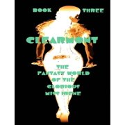 Clearmont - The Fantasy World of the Glorious Miss Irene - Book Three - eBook
