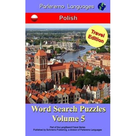 Parleremo Languages Word Search Puzzles Travel Edition Polish   Volume 5