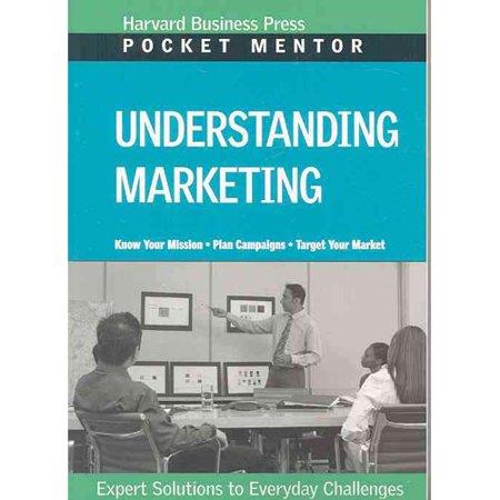 Understanding Marketing  Expert Solutions To Everyday Challenges