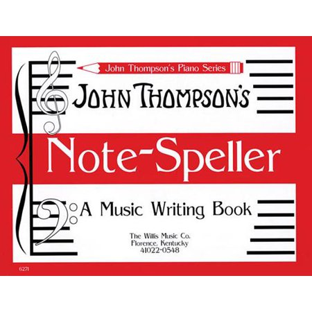 Note Speller : A Music Writing Book (Associated Music)