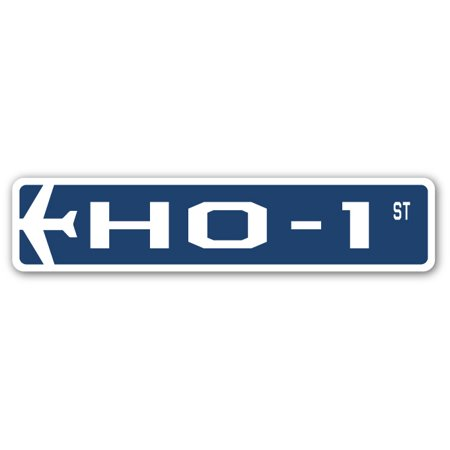 HO-1 Street Sign Air Force Aircraft Military | Indoor/Outdoor | 24