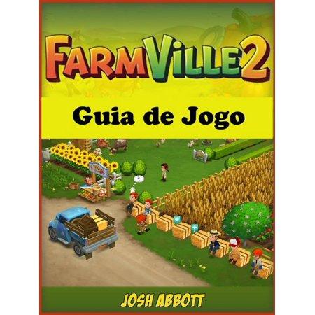Farmville 2 Guia De Jogo - eBook ()