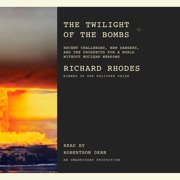 The Twilight of the Bombs - Audiobook