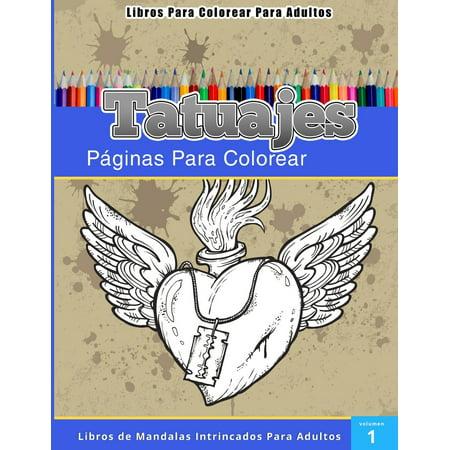 Libros Para Colorear Para Adultos: Tatuajes (Paginas Para Colorear ...