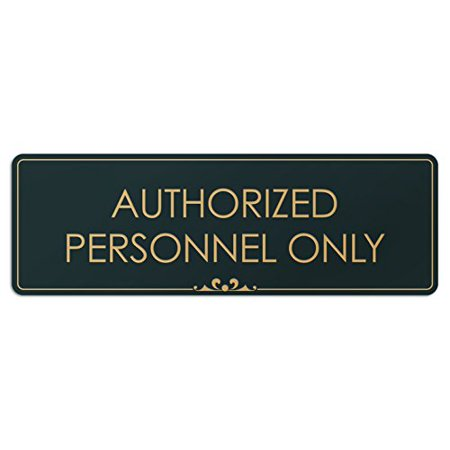 Authorized Personnel Only - Laser Engraved Sign - 3