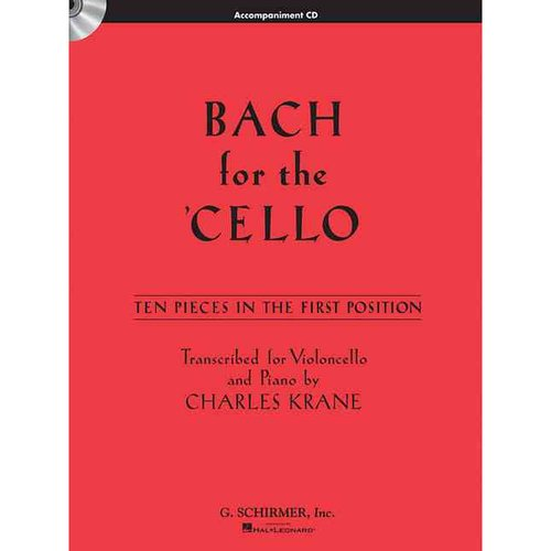 Bach for the Cello: Ten Pieces in the First Position by