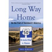 Long Way Home : On the Trail of Steinbeck's America - Paperback