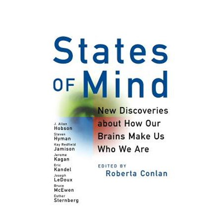 States of Mind : New Discoveries about How Our Brains Make Us Who We (Major Discoveries About The Brain And Brain Function)