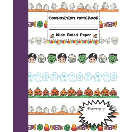 Halloween Treat For Work (Composition Notebook Wide Ruled Paper : Scary Halloween Monsters Themed Journal - Fun Gift for Girls Boys Teens Teachers & Students - Blank Lined Workbook for Work or School. Trick)