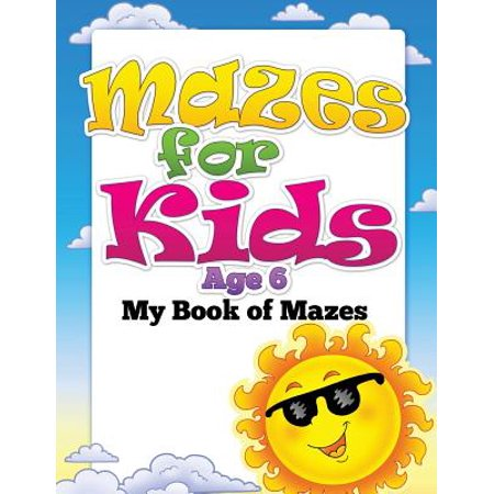 Mazes for Kids Age 6 (My Book of - Ideas For A Halloween Maze