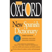 The Oxford New Spanish Dictionary : Third Edition