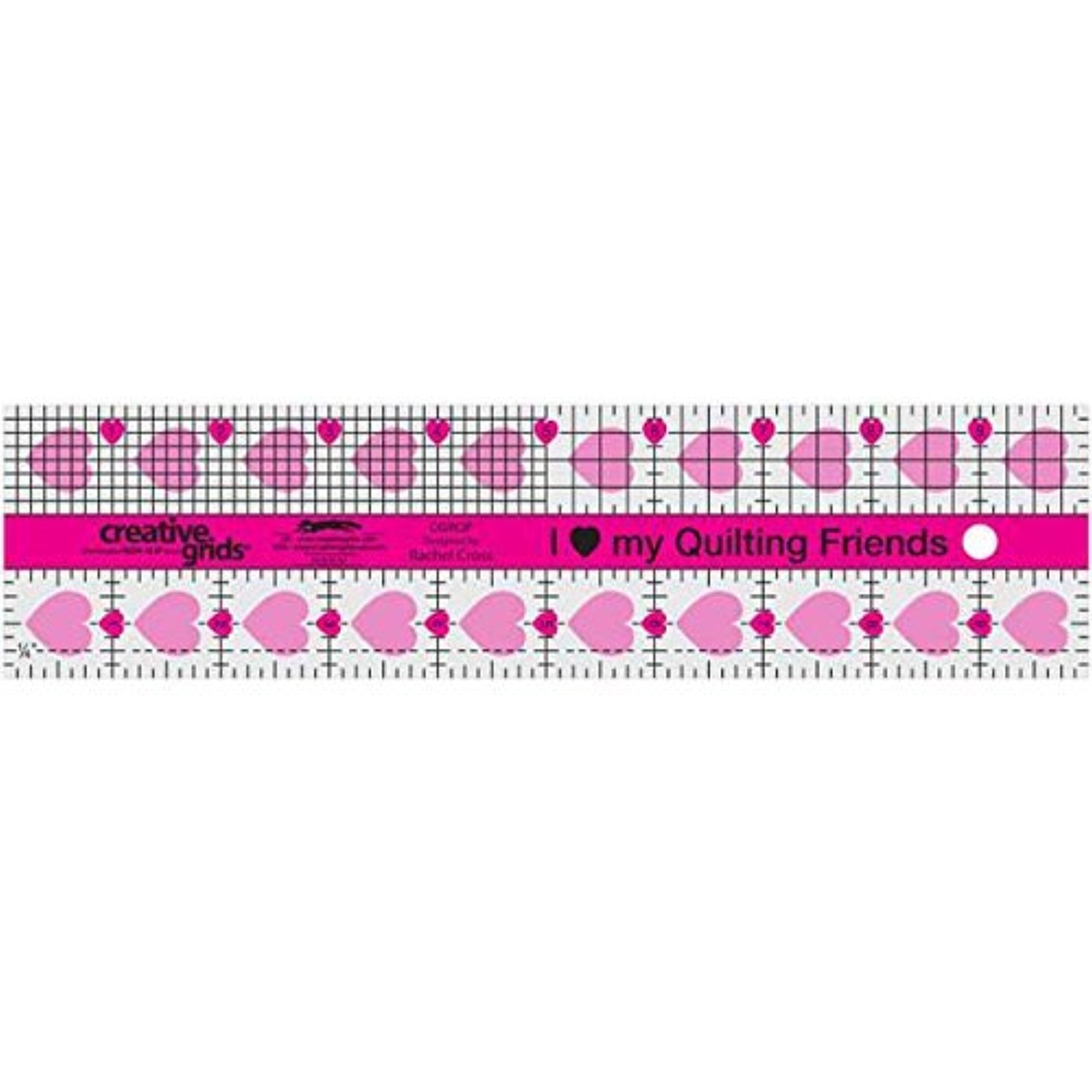 """Creative Grids 2 1/2"""" x 10"""" I Love My Quilting Friends Rectangle Ruler"""