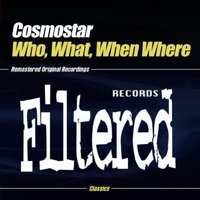 Cosmostar - Who What when Where [CD]