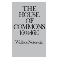 The House of Commons: 1604-1610