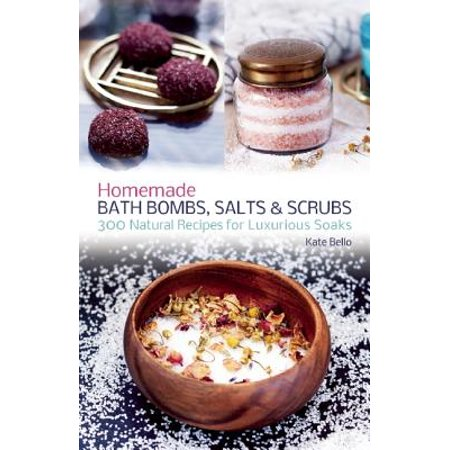 Homemade Bath Bombs, Salts and Scrubs : 300 Natural Recipes for Luxurious Soaks - Margarita Salt Recipe